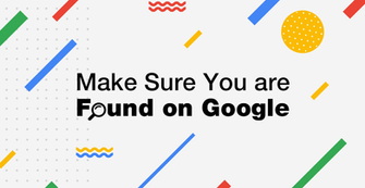 Get Your Website Found on Google With These 6 Steps
