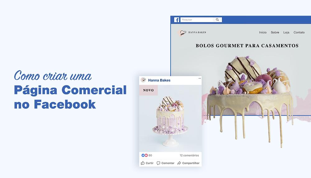 Como Criar uma Página Comercial de Sucesso no Facebook