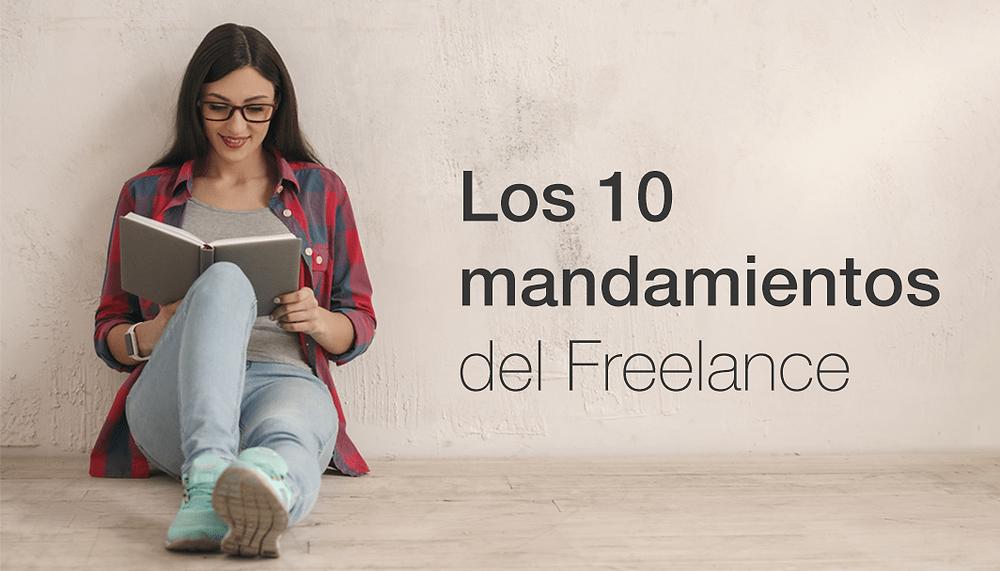 Los 10 mandamientos de los profesionales freelance