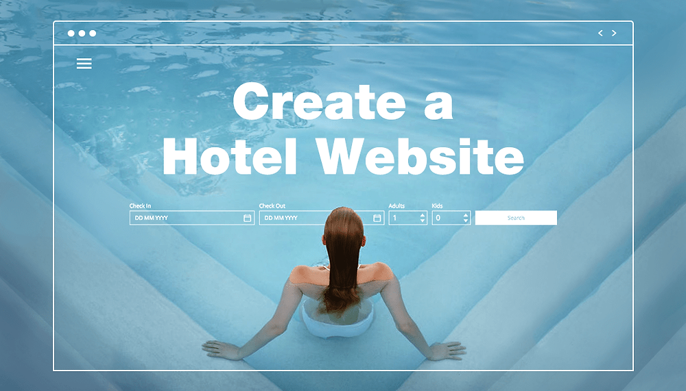 Step-By-Step Guide: How to Create a Hotel Website