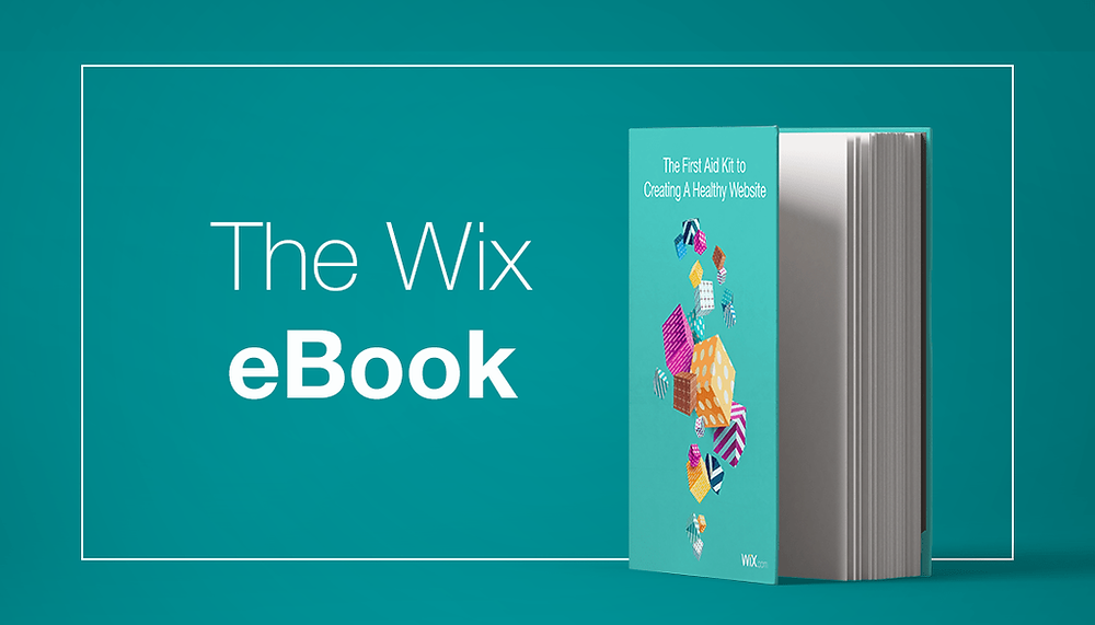 Wix eBook: The First Aid Kit for Succeeding Online