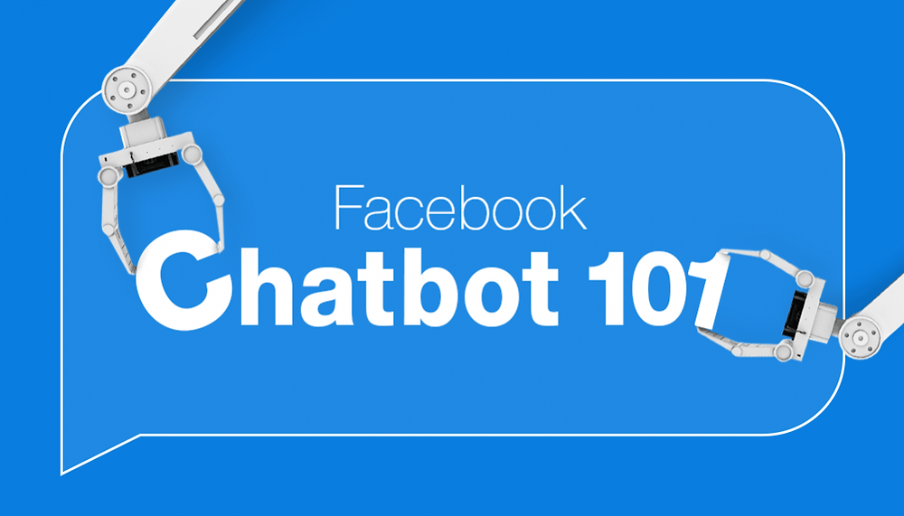How to Create a Facebook Chatbot and Why
