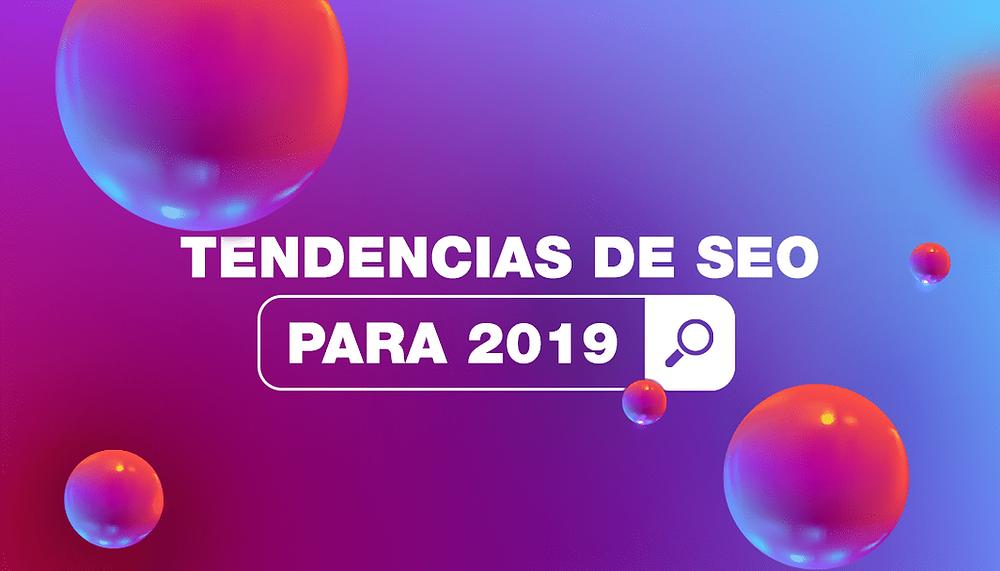 Tendencias de SEO 2019