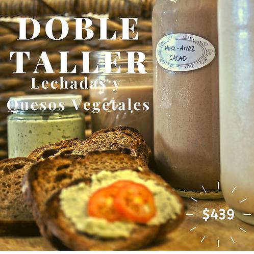 Taller Lechadas Vegetales + Quesos Vegetales (COMBO EN LINEA)