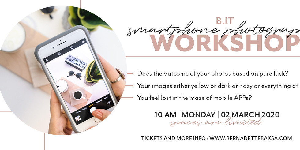 B. IT - SMARTPHONE PHOTOGRAPHY WORKSHOP