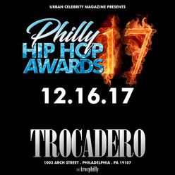7th Annual 2017 Philly Hip Hop Awards