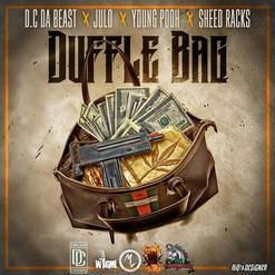 """D.C DA BEAST Feat. Julo,Young Pooh & Sheed Racks- """"Duffle Bag"""" (Audio)"""