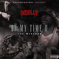 Omelly - On My Time 2 (FULL MIXTAPE + DOWNLOAD LINK)