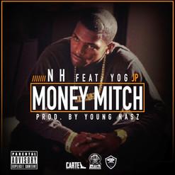 "NH Feat. YOG JP- ""Money Mitch"" (Audio)"