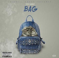 """Tev Geez- """"Bag"""" (Audio)"""