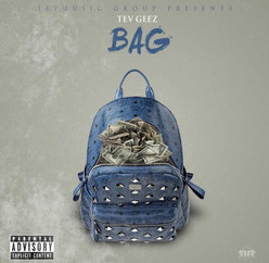 "Tev Geez- ""Bag"" (Audio)"