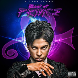 Best Of PRINCE by Phillys own DJ 2Short (R.I.P. To One Of The Greatest To Ever Do It) (MIXTAPE)