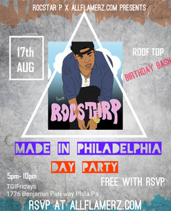 """Made In Philadelphia"" Birthday Bash For RocStar P (Free RSVP Inside)"