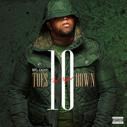 "Big Ooh ""Ten Toes Down"" The Sequel (Mixtape)"