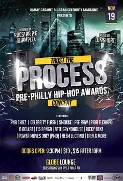 Urban Celebrity Magazine presents the TRUST THE PROCESS pre- Hip-hop awards Concert at Globe Lounge.