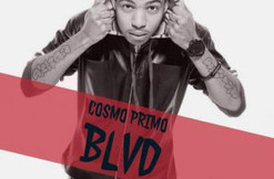 """Cosmo Primo """"BLVD"""" (Audio) (Let us know if you like it!)"""