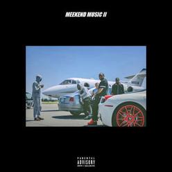"""Meek Mill- """"Meekend Music2"""" EP"""
