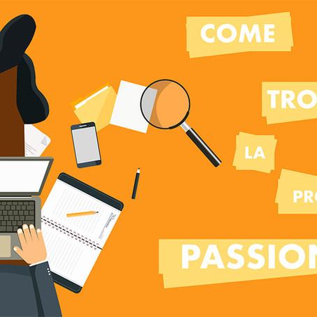 Come trovare la propria passione