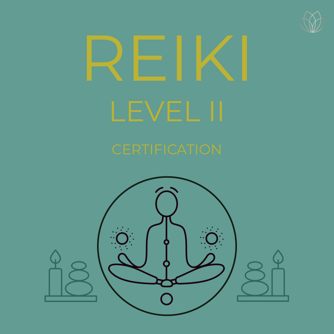 Reiki Level II Training & Certification