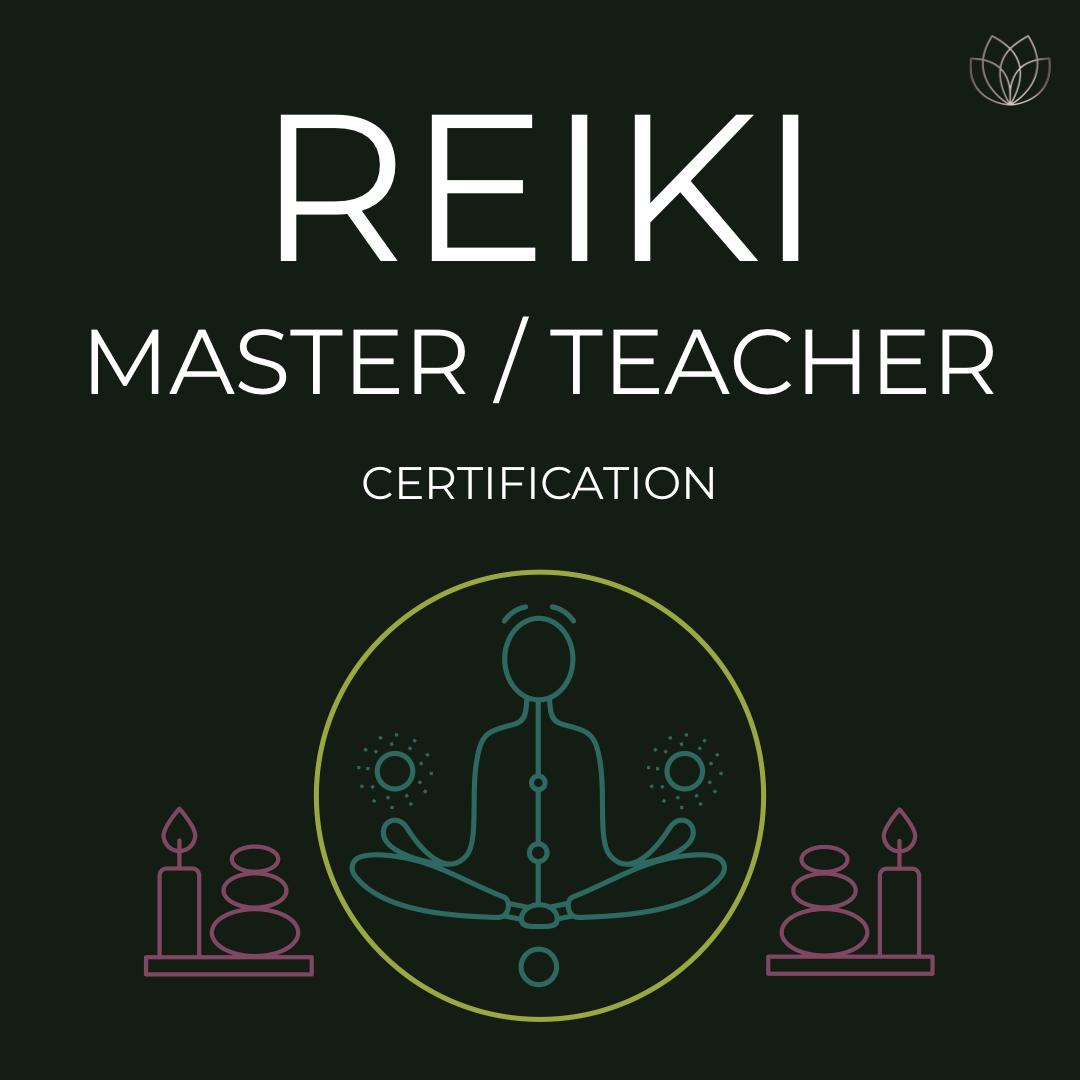 Reiki Master/Teacher Certification