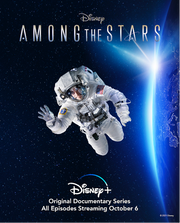 DISNEY+ ORIGINAL SERIES 'AMONG THE STARS' BLASTING OFF OCTOBER 6!