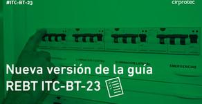 Nueva versión de la guía REBT ITC-BT-23