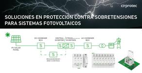 Soluciones Cirprotec en protección contra sobretensiones para sistemas fotovoltaicos