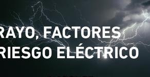 Infografía: El rayo, factores de riesgo eléctrico