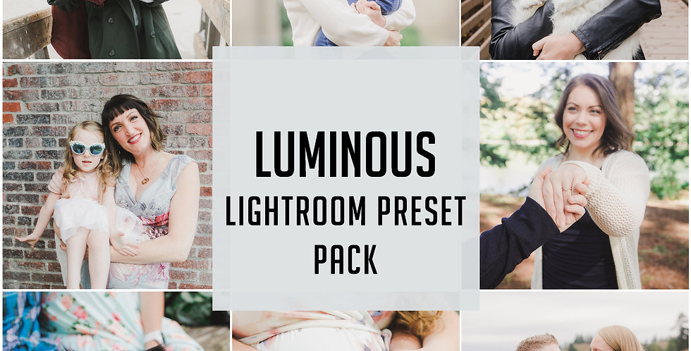 LUMINOUS LIGHTROOM PRESET PACK