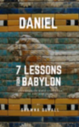 FINAL - DANIEL--7 LESSONS FROM BABYLON.p