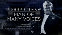 Robert Shaw: The Man of Many Voices
