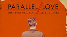 Parallel Love: The Story of a Band Called Luxury