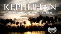 Kepulihan: When the Waters Recede