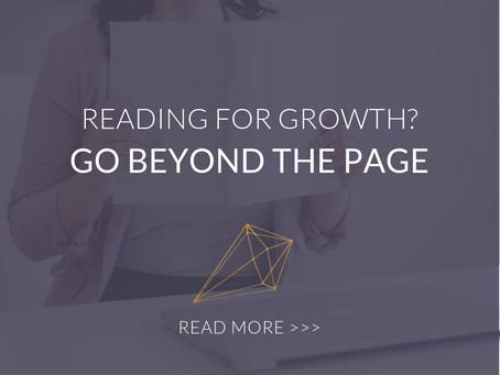 Reading for Growth?  Go Beyond the Page