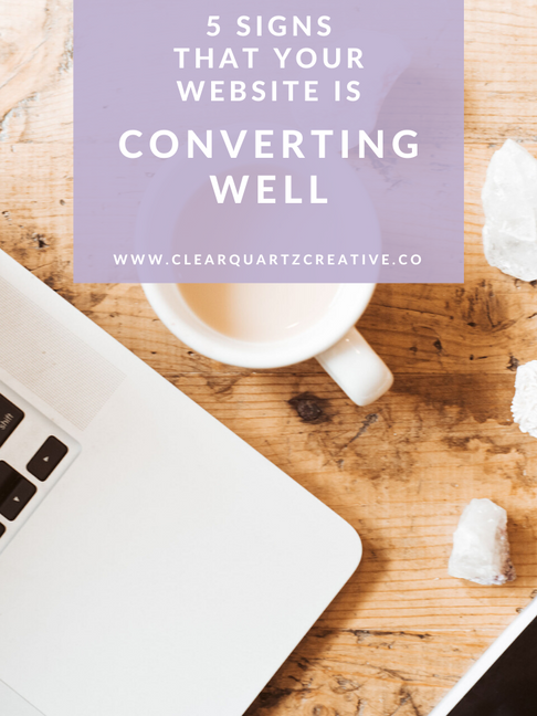 5 Signs that Your Website is Converting Well