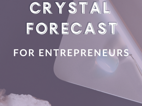 May Crystal Clarity Business Forecast