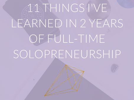 11 Things I've Learned in 2 Years of Full-Time Solopreneurship