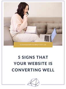 5 Signs That Your Website is Converting
