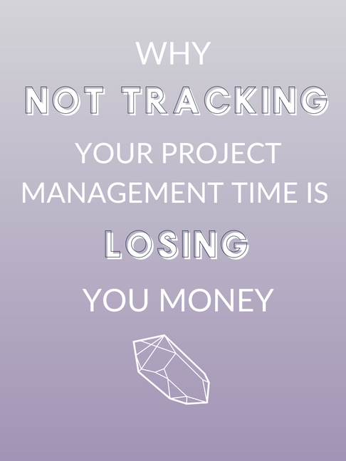 Why Not Tracking Project Management Time Is Losing You Money in Your Business
