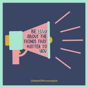 Be loud about the things that matter to you