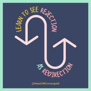 Learn to see rejection as redirection