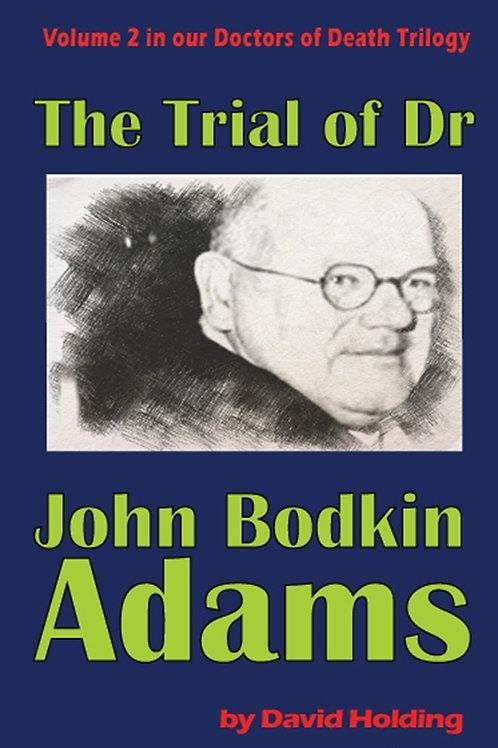 The Trial of Dr John Bodkin Adams