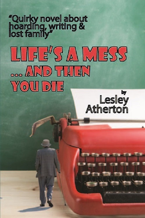 Life's a Mess... and Then You Die