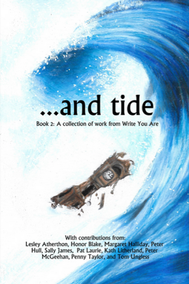 And Tide: Book 2: A Collection of Work