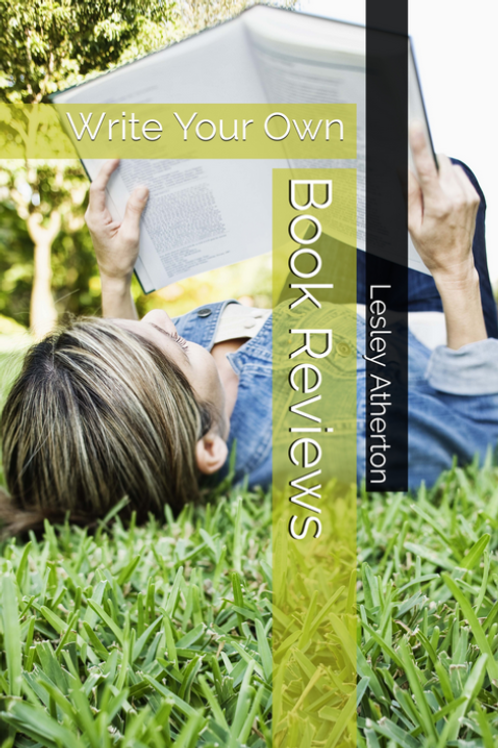 'Book Reviews: Write Your Own' by Lesley Atherton