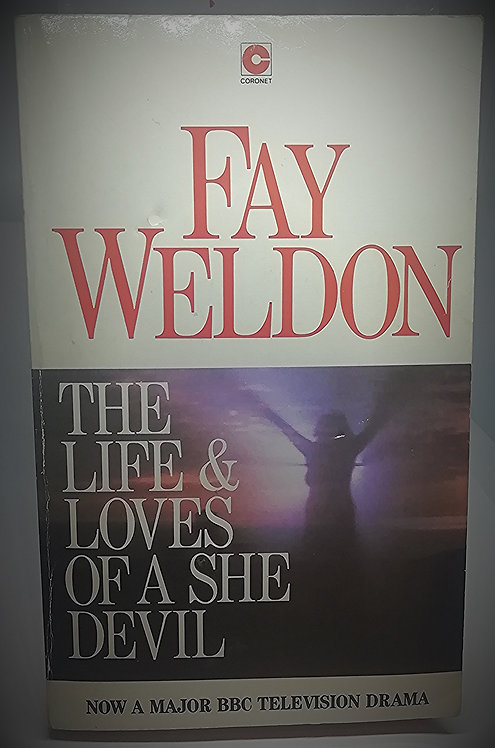 'The Life & Loves of a She Devil' by Fay Weldon