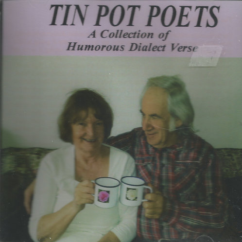 Tin Pot Poets: A Collection of Humorous Dialect Verse