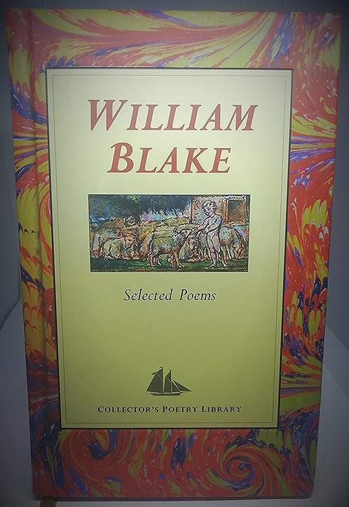 William Blake: Selected Poems, Published by Collector's Poetry Library