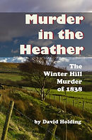 Murder in the Heather: The Winter Hill Murder of 1838