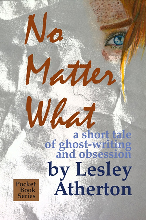 No Matter What: A Short Tale of Ghost-Writing and Obsession